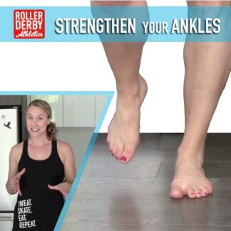 ankle strength for roller derby