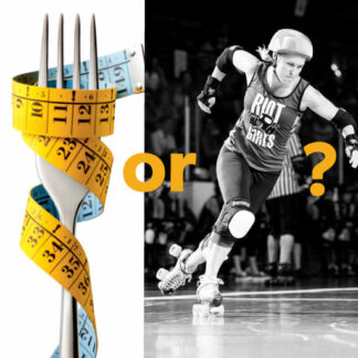 Eating for performance | Roller Derby Athletics